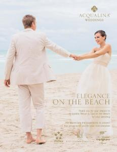 ON THE BEACH ELEGANCE. Thank you for your interest in Acqualina Resort & Spa on the Beach for your wedding