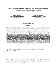 On the Interplay between Financing and Investment Decisions: Evidence from Debt and Equity Issues*