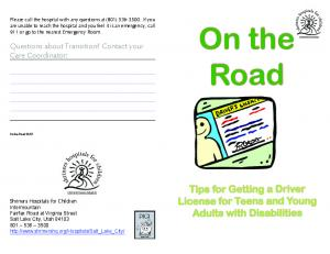 On the. Road. Tips for Getting a Driver License for Teens and Young Adults with Disabilities