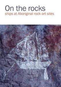 On the rocks. ships at Aboriginal rock-art sites