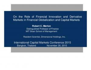 On the Role of Financial Innovation and Derivative Markets in Financial Globalization and Capital Markets