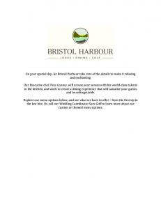 On your special day, let Bristol Harbour take care of the details to make it relaxing and enchanting