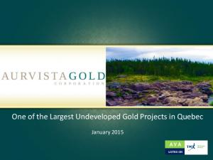 One of the Largest Undeveloped Gold Projects in Quebec