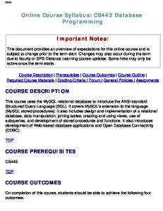 Online Course Syllabus: CS442 Database Programming. Important Notes: