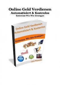 Online Geld Verdienen Automatisiert & Kostenlos Kostenlose Win-Win-Strategien