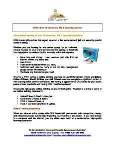 Online Law Enforcement, Jail & Security Courses. Affordable elearning for Law Enforcement, Jail & Security Operations!