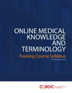 ONLINE MEDICAL KNOWLEDGE AND TERMINOLOGY Training Course Syllabus