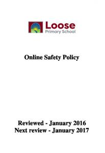 Online Safety Policy Reviewed - January 2016 Next review - January 2017