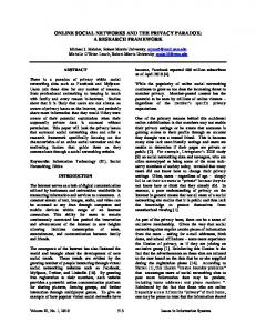 ONLINE SOCIAL NETWORKS AND THE PRIVACY PARADOX: A RESEARCH FRAMEWORK