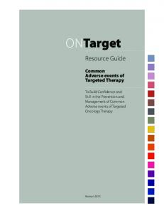 ONTarget. Resource Guide. Common Adverse events of Targeted Therapy