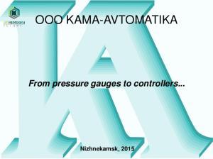 OOO KAMA-AVTOMATIKA. From pressure gauges to controllers