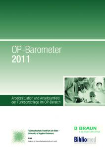 OP-Barometer Arbeitssituation und Arbeitsumfeld der Funktionspflege im OP-Bereich