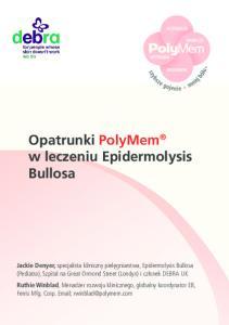 Opatrunki PolyMem w leczeniu Epidermolysis Bullosa