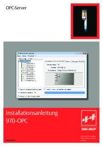 OPC-Server. Installationsanleitung 970-OPC. ASSA ABLOY, the global leader in door opening solutions D