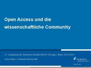 Open Access und die wissenschaftliche Community