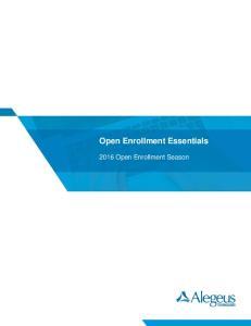 Open Enrollment Essentials Open Enrollment Season