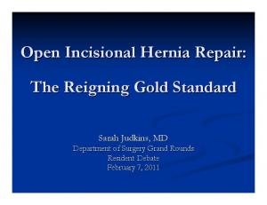 Open Incisional Hernia Repair: The Reigning Gold Standard