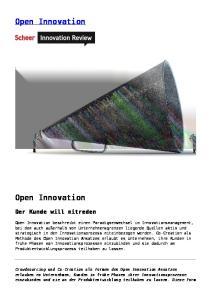 Open Innovation. Open Innovation. Der Kunde will mitreden