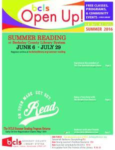 Open Up! SUMMER READING at Berkeley County Library System JUNE 6 - JULY 29 SUMMER The BCLS Summer Reading Program Returns