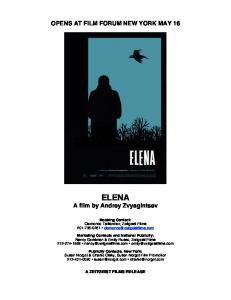 OPENS AT FILM FORUM NEW YORK MAY 16 ELENA. A film by Andrey Zvyagintsev