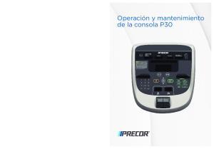 Operación y mantenimiento de la consola P30