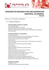 OPERADOR DE MAQUINAS PARA ENCUADERNACION INDUSTRIAL, EN GENERAL