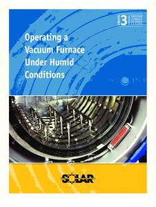 Operating a Vacuum Furnace Under Humid Conditions