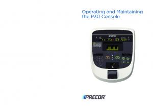 Operating and Maintaining the P30 Console