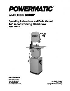 Operating Instructions and Parts Manual 14 Woodworking Band Saw