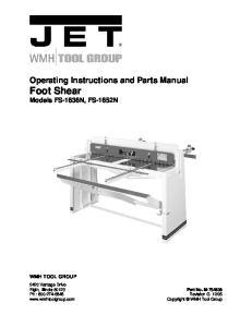 Operating Instructions and Parts Manual Foot Shear