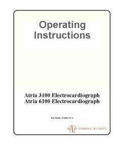 Operating Instructions Atria 3100 Electrocardiograph Atria 6100 Electrocardiograph