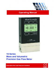 Operating Manual. 16 Series Mass and Volumetric Precision Gas Flow Meter. Innovative Flow and Pressure Solutions