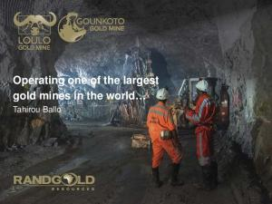 Operating one of the largest gold mines in the world. Tahirou Ballo