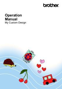 Operation Manual My Custom Design