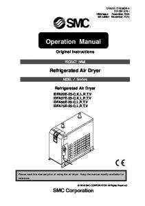 Operation Manual. Original Instructions. Refrigerated Air Dryer. Series. Refrigerated Air Dryer