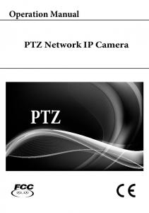Operation Manual. PTZ Network IP Camera PTZ