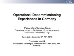 Operational Decommissioning Experiences in Germany