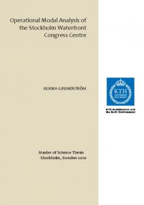 Operational Modal Analysis of the Stockholm Waterfront Congress Centre ULRIKA GRUNDSTRÖM