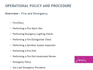 OPERATIONAL POLICY AND PROCEDURE