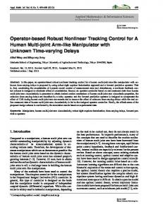 Operator-based Robust Nonlinear Tracking Control for A Human Multi-joint Arm-like Manipulator with Unknown Time-varying Delays