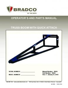 OPERATOR S AND PARTS MANUAL TRUSS BOOM WITH QUICK ATTACH