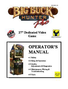 OPERATOR S MANUAL. 27 Dedicated Video Game