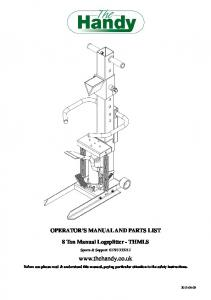 OPERATOR S MANUAL AND PARTS LIST 8 Ton Manual Logsplitter - THMLS. Spares & Support: