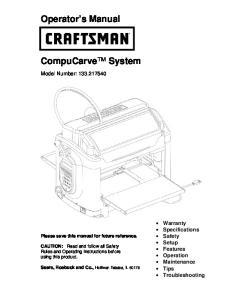 Operator s Manual. CompuCarve System. Model Number: