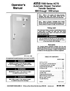 Operator s Manual Series ACTS Automatic Closed Transition Transfer Switches 600 through 1200 amps. Rating Label. Nameplate