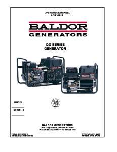 OPERATOR'S MANUAL FOR YOUR. BALDOR GENERATORS 3815 Oregon Street, Oshkosh WI Phone USA-POWR Fax
