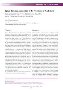 Opioid Receptor Antagonists in the Treatment of Alcoholism Los Antagonistas de los Receptores Opioides en el Tratamiento del Alcoholismo