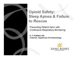 Opioid Safety: Sleep Apnea & Failure to Rescue
