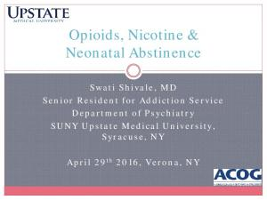 Opioids, Nicotine & Neonatal Abstinence