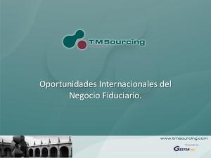 Oportunidades Internacionales del Negocio Fiduciario